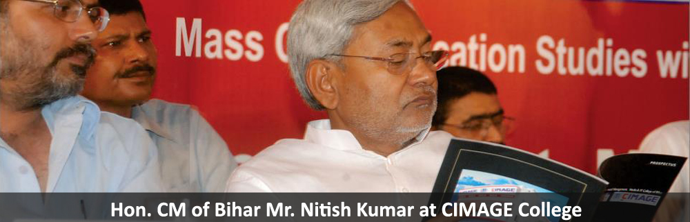 Hon. C.M. of Bihar, Mr. Nitish Kumar during Inaguration of CIMAGE College.